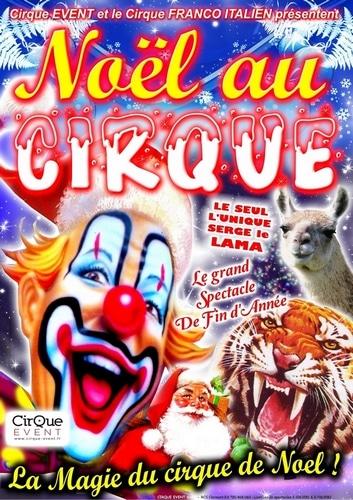 NOEL AU CIRQUE Metz 2014 CIRQUE EVENT EJL EVENTS