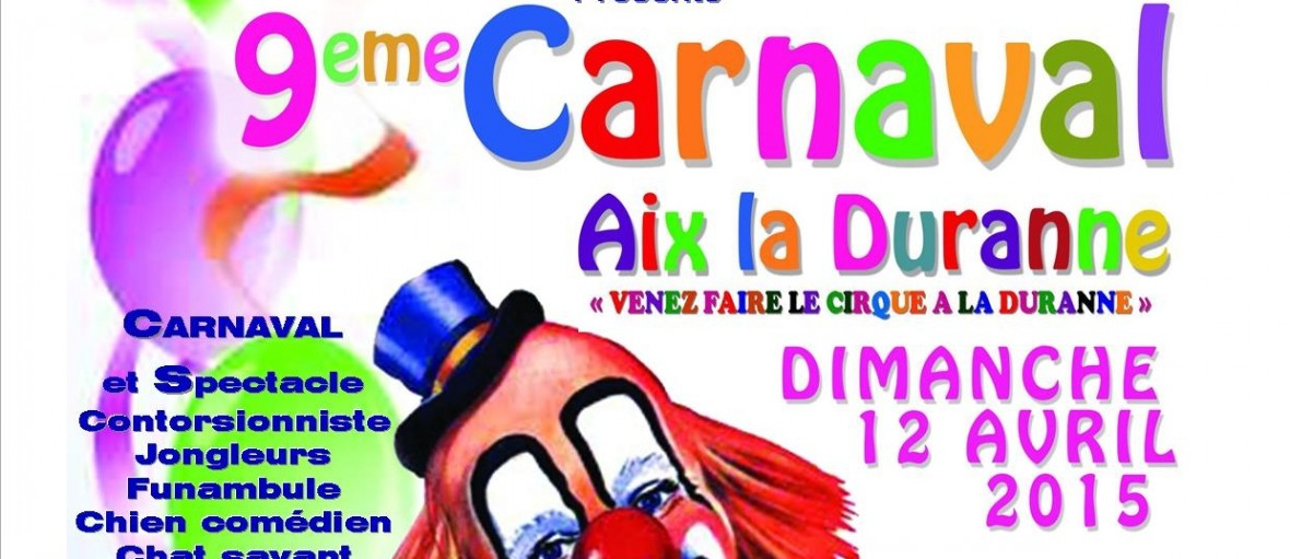 aixprovence  la duranne cirque defile carnaval animation deambulation spectacle