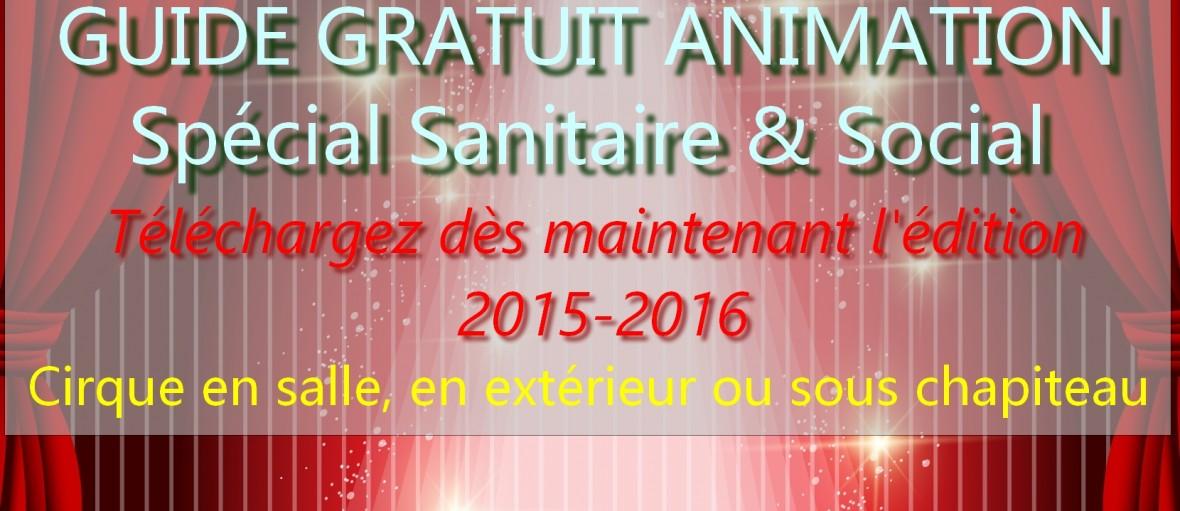 gratuit evenementiel cirque guide animation ehpad hopital sante sanitaire ehpad social
