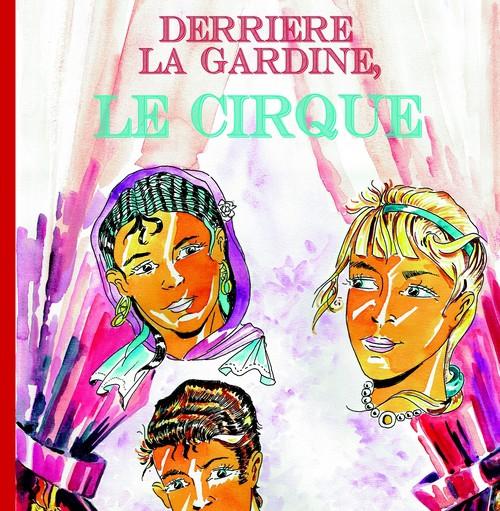CIRQUE EVENT BD bande dessinee histoire ecole cadeau gadget pedagogie livre auteur