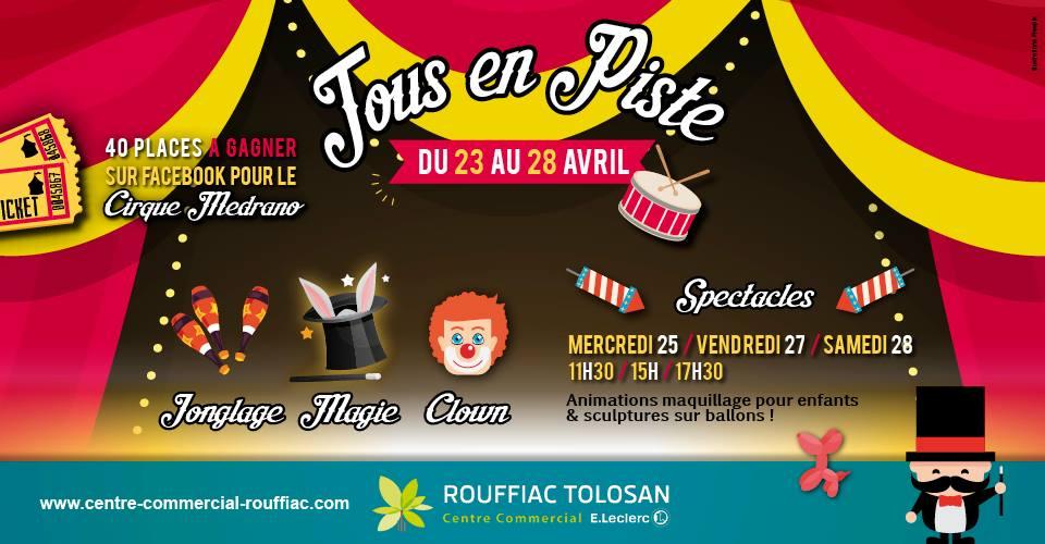CIRQUE EVENT Animation commerciale Hypermarches Leclerc Auchan galerie centre commercial